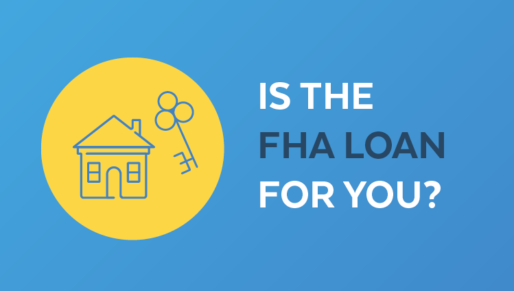 What you need to know about the FHA loan